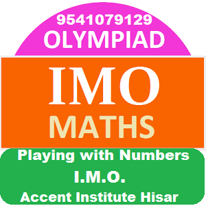 Olympiad Mathematics class 6th – Playing with Numbers