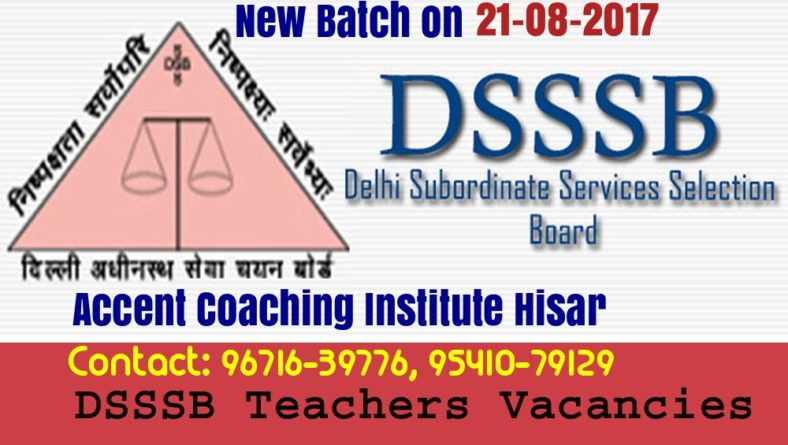 DSSSB 2017-18 Exam Date for the post of Teachers (PGT, TGT and other)