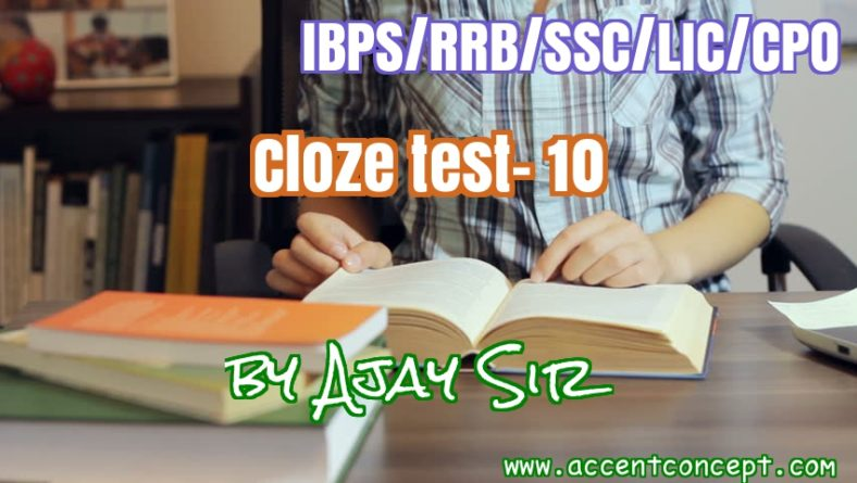 Cloze Test Set 10 by Ajay Sir- Accent Concept