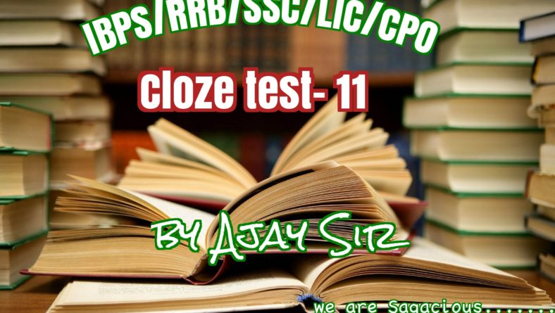 Cloze Test Set 11 by Ajay Sir- Accent Concept