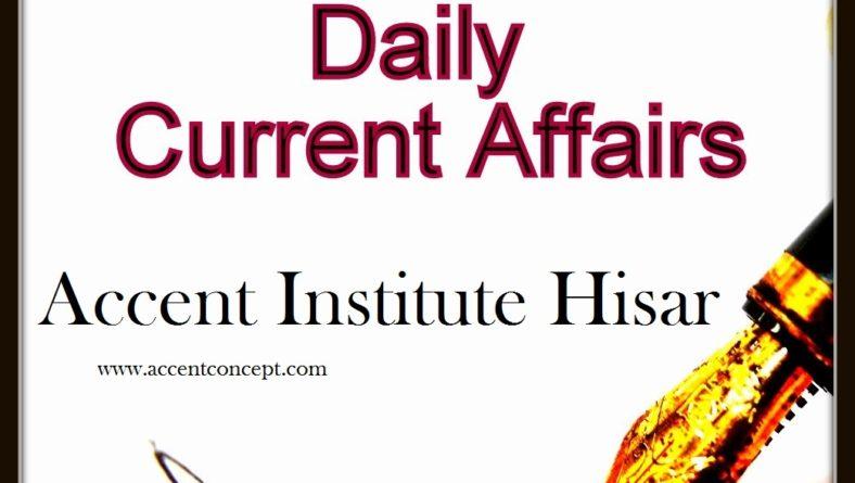 Current Affairs 23 Oct.2016- Accent Institute Hisar