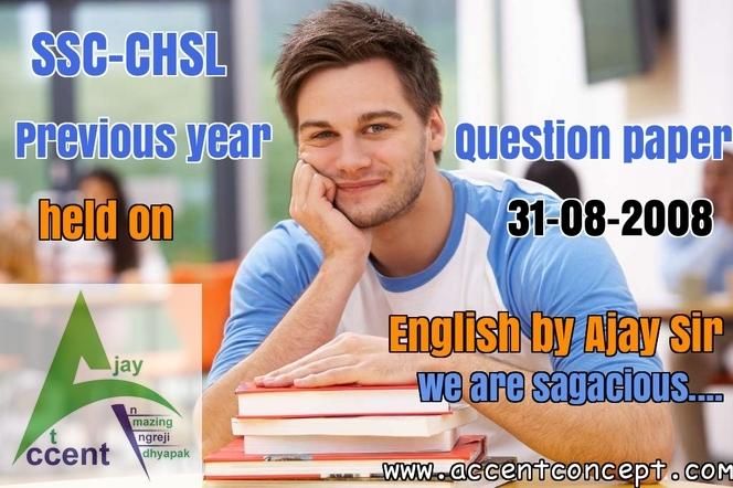 SSC CHSL English-31-08-2008- Accent Concept