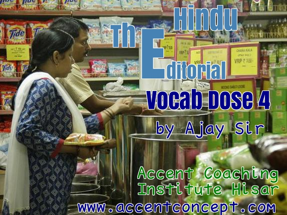 Vocab Dose 4 The Editorial page by Ajay Sir