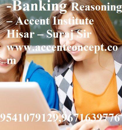 Puzzles Set- 03- Banking Reasoning – Accent Institute Hisar – Suraj Sir