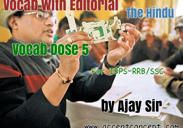 Vocab Dose 5 The Editorial page by Ajay Sir