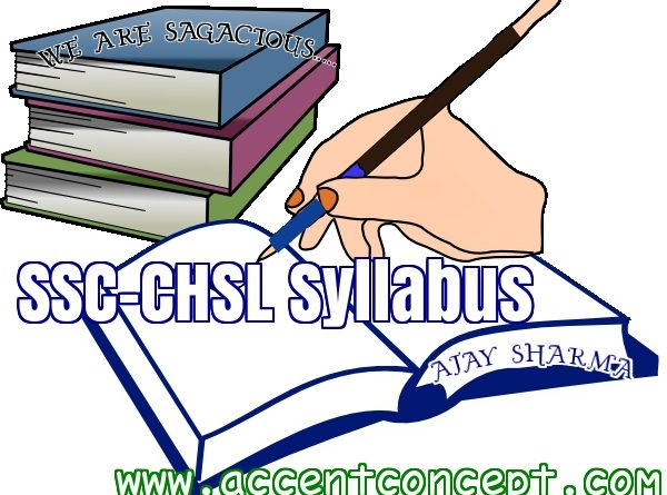 SSC-CHSL Syllabus – Accent Hisar