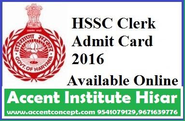 HSSC  Clerk  Admit card – Nov. 2016 – Accent Institute Hisar