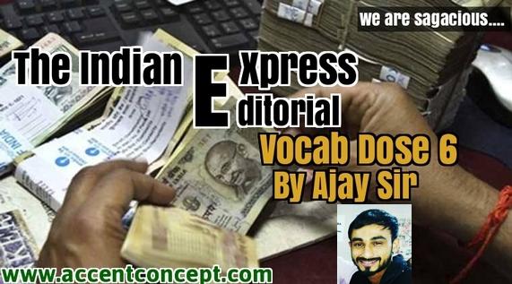 Editorial Vocab Dose 6 by Ajay Sir