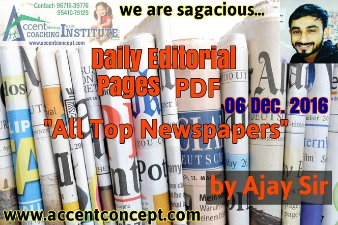 THE HINDU Editorial Pages in PDF- 06 12 2016 by Ajay Sir