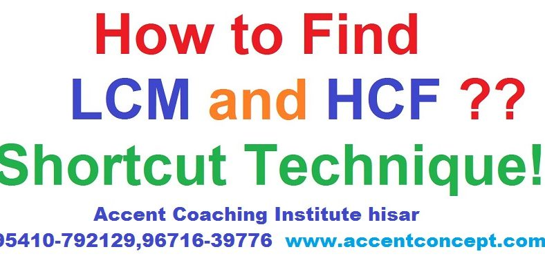 MATHS Practice Set- LCM & HCF  – Accent Institute Hisar- Suraj Sir