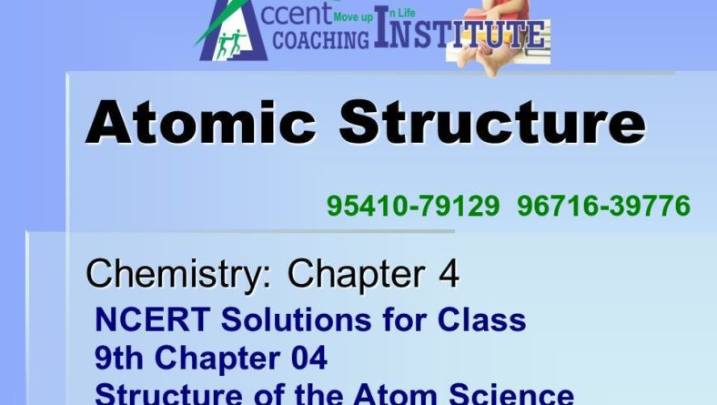 NCERT Solutions for Class 9th Chapter 04 – Structure of the Atom Science – Accent Hisar