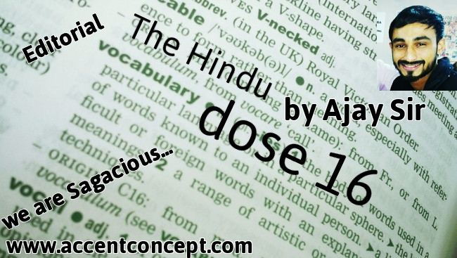 Editorial vocab dose 16 The Hindu by Ajay Sir - Accent